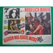 Angelica Maria Alguien Nos Quiere Matar Orig Cartel De Cine