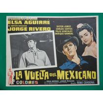 Jorge Rivero La Vuelta Del Mexicano Elsa Aguirre Cartel Cine