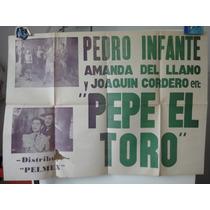 Poster Pepe El Toro Pedro Infante Irma Dorantes Mantequilla
