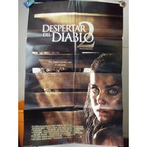 Poste El Despertar Del Diablo 2 Daniella Alonso Jacob Vargas