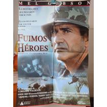 Poster Fuimos Heroes Mel Gibson Madeleine Stowe Greg Kinnear