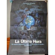 Poster La Ultima Hora Leonardo Dicaprio Leila Nadia Conners