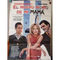 Poster El Nuevo Novio De Mama Meg Ryan Antonio Banderas 2008