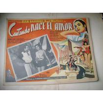 Cantando Nace El Amor Agustin Lara Lobby Card Cartel Poster