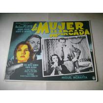 La Mujer Marcada Ana Luisa Peluffo Lobby Card Cartel Poster
