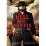 Hell On Wheels Temporada 1 Uno , Serie De Tv Importada Dvd