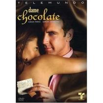 Dame Chocolate , Telenovela Mexicana Disco Tv Dvd