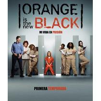 Orange Is The New Black: Primera Temporada