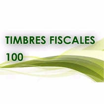 Paquete 100 Timbres Fiscales