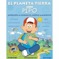 El Planeta Tierra Con Pipo 100% Original