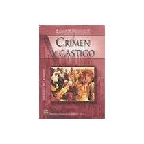 Libro Crimen Y Castigo, Fedor M. Dostoiesevski.