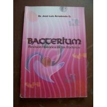 Libro Bacterium, Dr. José Luis Arredondo G.