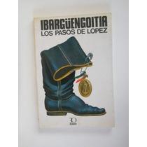 Libro Los Pasos De López, Jorge Ibargüengoitia.