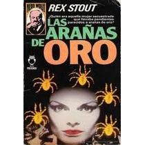 Libro Las Arañas De Oro, Rex Stout.