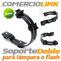 Bracket Doble Camara Soporte Para Flash O Lampara Soporte