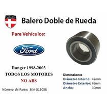 Balero Doble De Rueda Tras Ford Ranger 98-03 Todos Motores