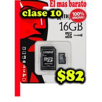 Micro Sd 16gb Clase 10 Kingston Nueva Y Original $82