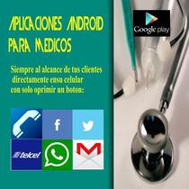 Aplicacion Android Para Medicos , Directo A Tus Pacientes