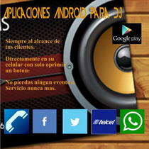 Aplicacion Android Para Dj , Directo A Tu Clientes