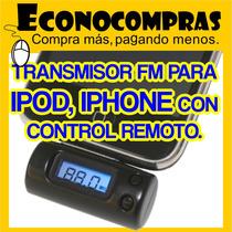 Transmisor Estereo Fm Para Ipod / Iphone C/remoto 100% Nuevo