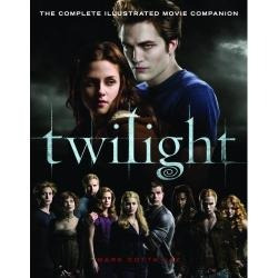 Twilight - The Complete Illustrated Movie Companion
