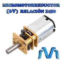 Micro Motorreductor 6v Relacion 1:50 Micromotorreductor