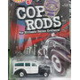 Hot Wheels 40 Wodie, Cop Rods Policia Clasico