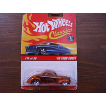 Hot Wheels Classics 40 Ford Coupe (color Cobre)