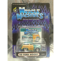 Muscle Machines - 50 Ford Woody Del 2002 En Blister