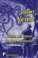 Veinte Mil Leguas De Viaje Submarino, Julio Verne