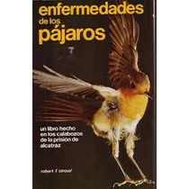 Enfermedades De Los Pájaros - Libro