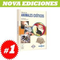 Manual De Animales Exóticos. Nuevo Y Original.