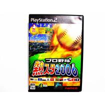 Netsu Chu Pro Baseball Star 2006 Japones Ps2 - Playstation 2