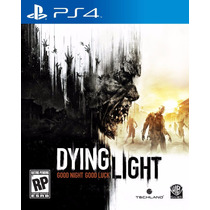 Dying Light - Playstation 4, Ps4 (físico) *fgk*