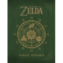 Libro De Arte The Legend Of Zelda: Hyrule Historia + Comic