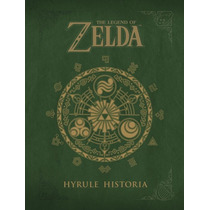 Libro De Arte The Legend Of Zelda: Hyrule Historia + Manga