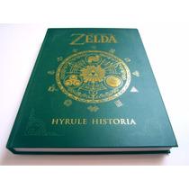 The Legend Of Zelda Hyrule Historia Tapa Dura Idioma Ingles