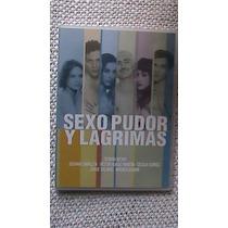 Dvd Titulado:sexo Pudor Y Lagrimas 109 Minutos En Español