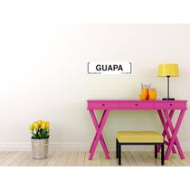 Letrero Decorativo Guapa