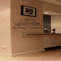 Vinilo Decorativo Frase Laundry Today 24x658