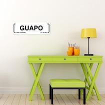 Letrero Decorativo Guapo