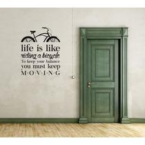 Vinil Decorativo Life Is Like A Bike