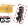 03-08 Pontiac Vibe Control Maestro Vidrios Electricos