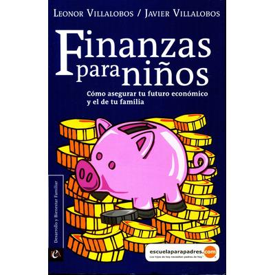 Resultado de imagen para finanzas para niños leonor villalobos
