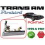 70-81 Pontiac Trans Am Firebird Manija Exterior Lado Derecho