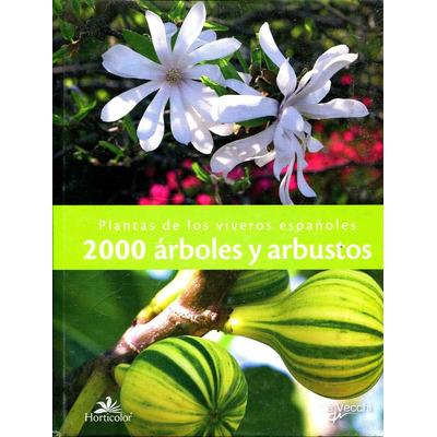 Plantas de los viveros espa oles 2000 arboles y arbustos for Viveros en toluca