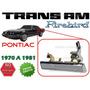 70-81 Pontiac Trans Am Firebird Manija Exterior Izquierda
