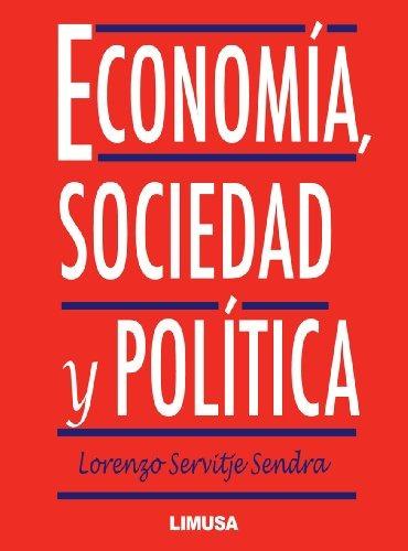 Economia Sociedad Y Politica Lorenzo Servitje