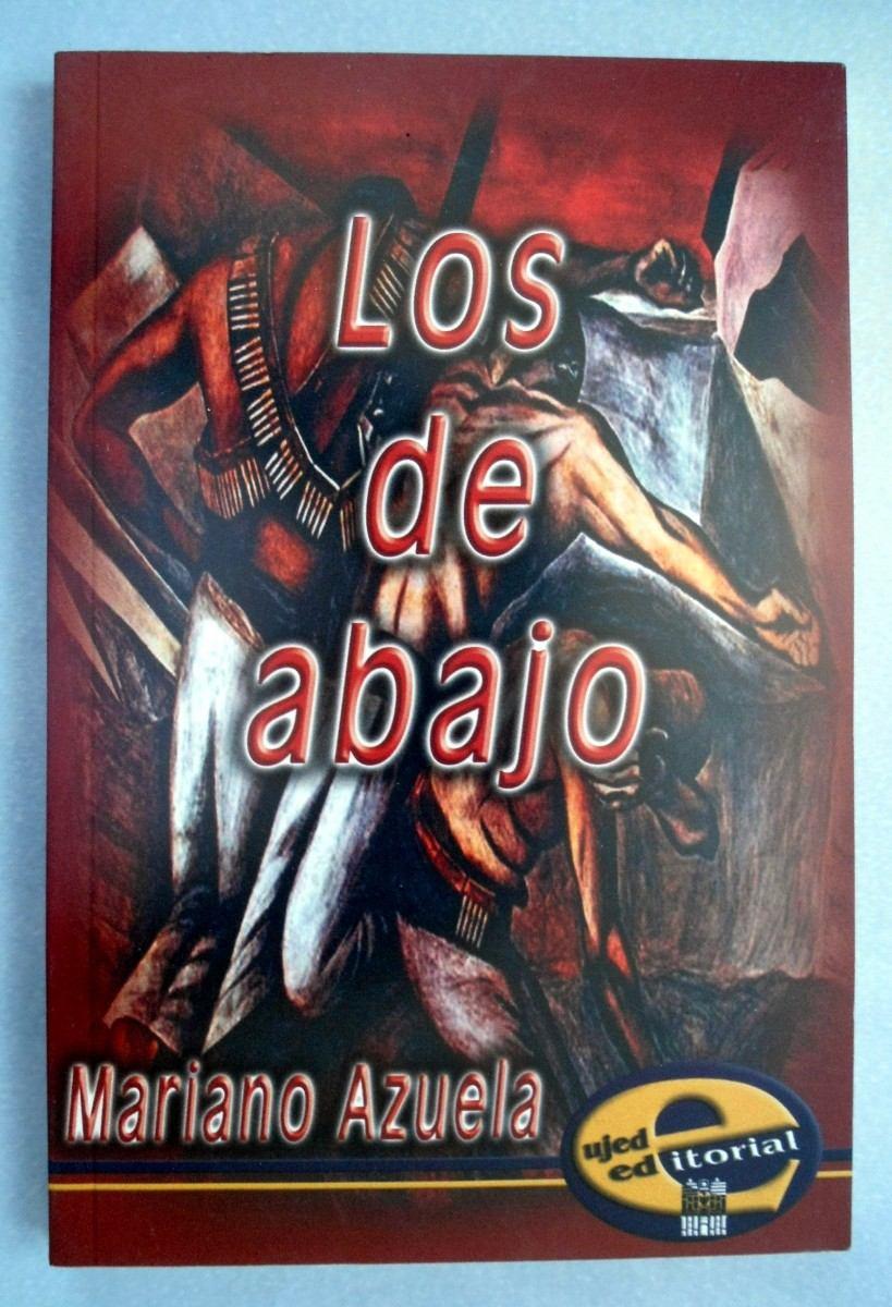 RESUMEN LOS DE ABAJO - Mariano Azuela
